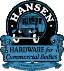 Hansen Hardware for Commercial Bodies
